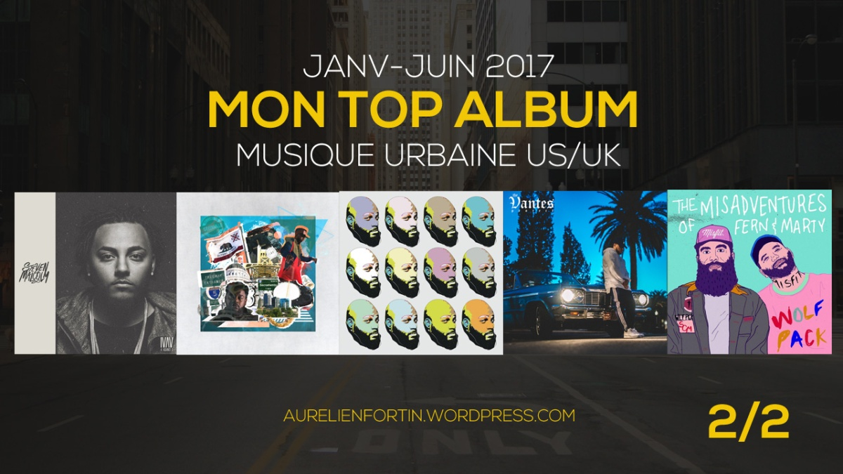 Mon TOP ALBUM US/UK - Janv/Juin 2017 (2)