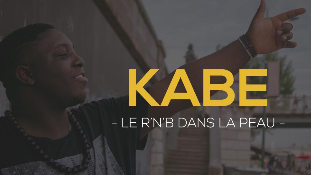 Kabe : Le R'n'B dans la peau