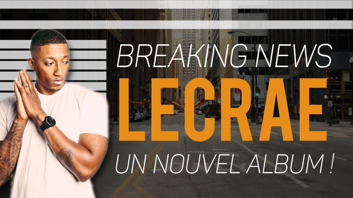 BREAKING NEWS : Un nouvel album de Lecrae !