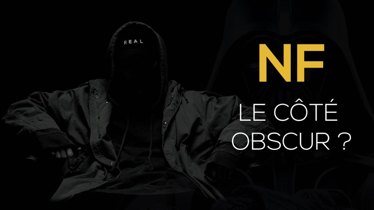 NF : le côté obscur
