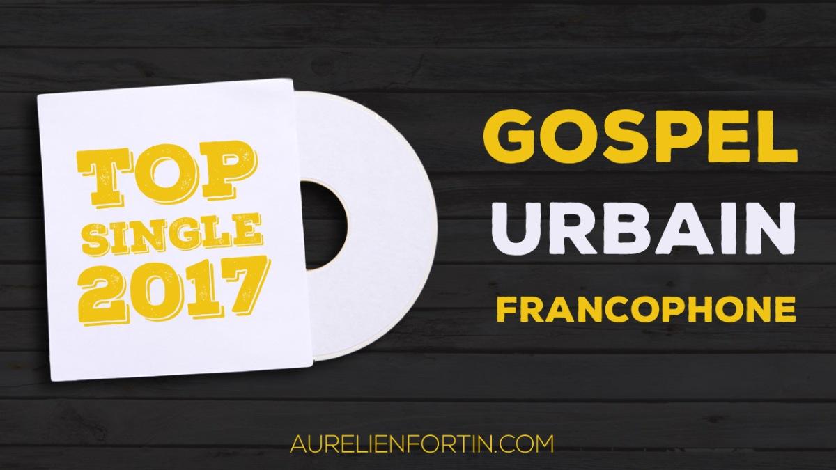 Top 10 des singles francophones de 2017