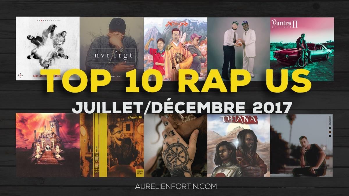 Mon TOP 10 RAP/R'N'B US - Juillet/Déc. 2017