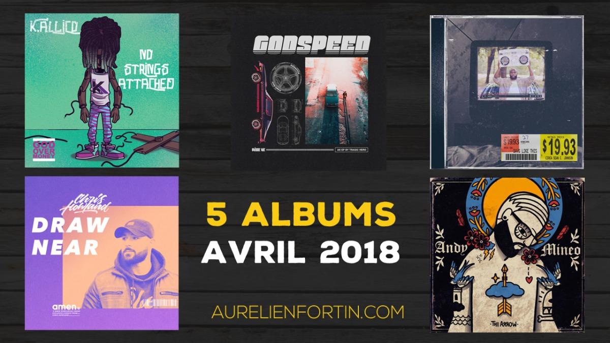 Mes 5 albums d'avril 2018