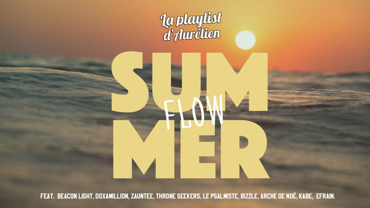 Summer Flow - A Christian Music Playlist